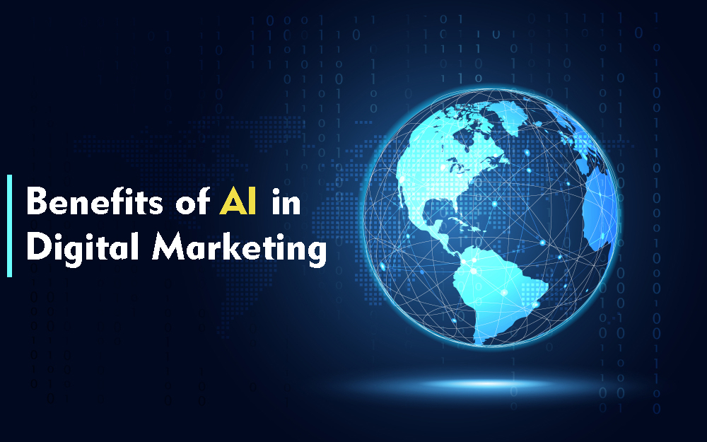 Benefits of AI in digital marketing